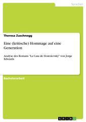 """Eine (kritische) Hommage auf eine Generation: Analyse des Romans """"La Casa de Dostoievsky"""" von Jorge Edwards"""