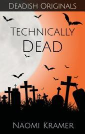 (technically) DEAD: DEAD(ish) Book 2