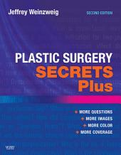 Plastic Surgery Secrets Plus: Edition 2