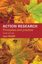 Action Research: Principles and practice, Edition 3