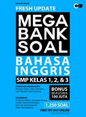 Fresh Update Mega Bank Soal Bahasa Inggris SMP kelas 1, 2, & 3