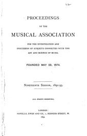 Proceedings of the Musical Association: Volume 19