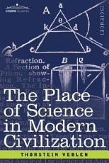 The Place of Science in Modern Civilization PDF