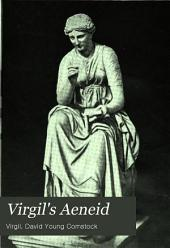 Virgil's Aeneid: books I-VI, VIII, IX and selections from the other books