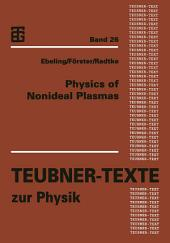 Physics of Nonideal Plasmas