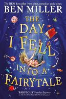 The Day I Fell Into a Fairytale PDF