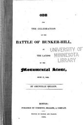Ode for the Celebration of the Battle of Bunker-Hill: At the Laying of the Monumental Stone, June 17, 1825