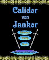 Calidor von Jankor: Schmied - König - Gott