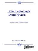 Great Beginnings, Grand Finales
