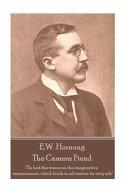 E.W. Hornung - The Camera Fiend