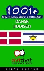 1001+ grundlæggende sætninger dansk - jiddisch