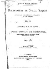 Concise Bibliography of Spanish Grammars and Dictionaries: From the Earliest Period to the Definitive Edition of the Academy's Dictionary, 1490-1780
