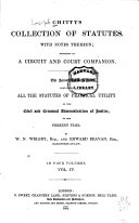 Chitty's Collection of Statutes, with Notes Thereon [1225-1853] Intended as a Circuit and Court Companion