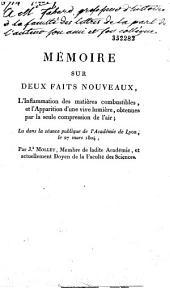 Mémoire sur deux faits nouveaux, l'inflammation des matières combustibles et l'apparition d'une vive lumière obtenues par la seule compression de l'air: lu dans la séance publique de l'Académie de Lyon, le 27 mars 1804