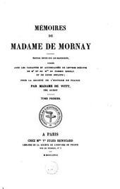 Mémoires de Madame de Mornay: Volume1