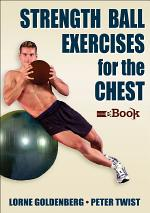 Strength Ball Exercises for the Chest