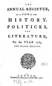 The Annual Register: World Events .... 1763. - 1765