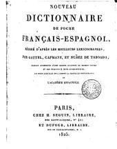 Nouveau dictionnaire de poche français-espagnol: rédigé d'après les meilleurs lexicographes