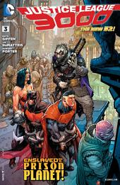 Justice League 3000 (2013-) #3