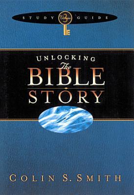 Unlocking the Bible Story Study Guide