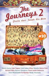The Journeys 2: cerita dari tanah air beta [chapter 10]
