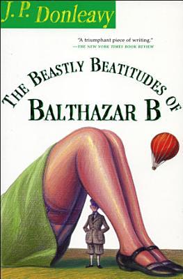 The Beastly Beatitudes of Balthazar B