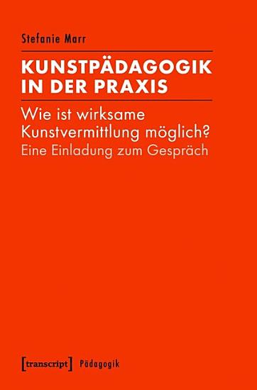 Kunstp  dagogik in der Praxis PDF