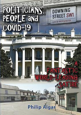 Politicians, People and Covid-19