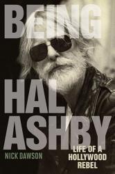 Being Hal Ashby PDF