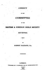 Conduct of the committee of the Bristol & foreign Bible society reviewed: Volume 4