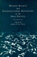 Human Rights and International Relations in the Asia-Pacific Region