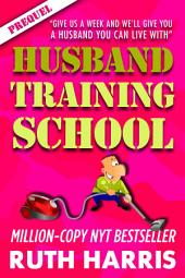 HUSBAND TRAINING SCHOOL [THE PREQUEL]