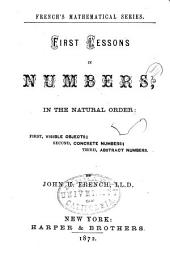 First Lessons in Numbers: In the Natural Order