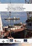 Pol  tica comercial y relaciones exteriores de la Uni  n Europea PDF