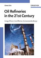 Oil Refineries in the 21st Century PDF
