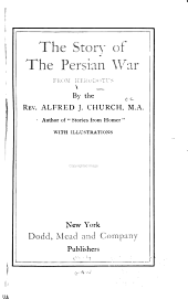 The Story of the Persian War: From Herodotus