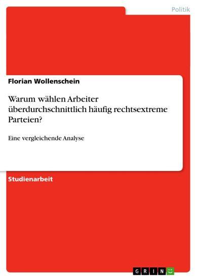 Warum w  hlen Arbeiter   berdurchschnittlich h  ufig rechtsextreme Parteien  PDF