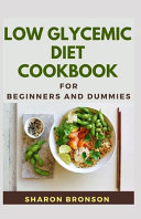 Low Glycemic Diet Cookbook For Beginners and Dummies PDF