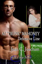 "Al ""Trunk"" Mahoney, Defensive Line (First & Ten, #6)"