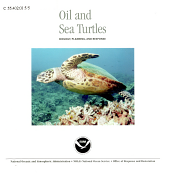 Oil and Sea Turtles, Biology, Planning, and Response, August 2003