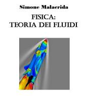 Fisica: teoria dei fluidi