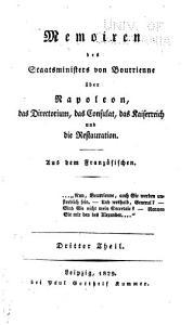 Memorien des staatsministers von Bourrienne  ber Napoleon  das Directorium  das Consultat  das Kaiserreich und die Restauration PDF
