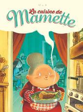 La cuisine de Mamette: Volume1