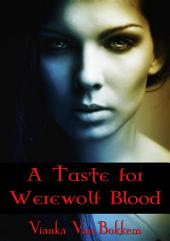 A Taste for Werewolf Blood