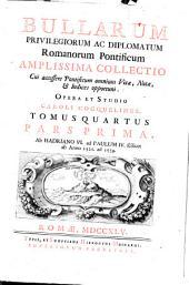 Bullarum privilegiorum ac diplomatum Romanorum pontificum amplissima collectio: cui accessere pontificum omnium vitæ, notæ, & indices opportuni