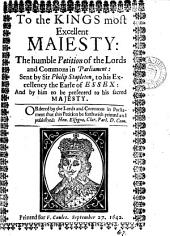 To the kings ... maiesty: the humble petition of the Lords and Commons: Volume 67