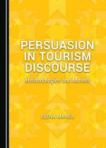 Persuasion in Tourism Discourse