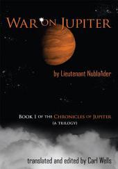 War on Jupiter