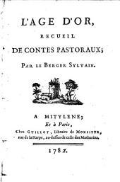 L'âge d'or,: recueil de contes pastoraux;