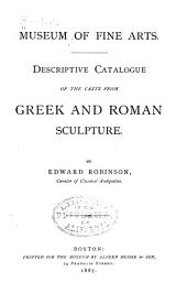 Descriptive catalogue of the casts from Greek and Roman sculpture